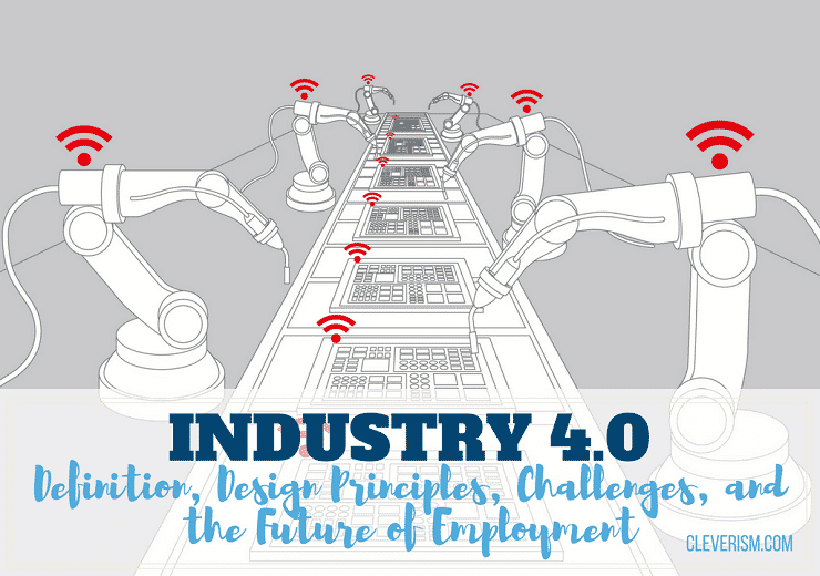 industry 4 0  definition  design principles  challenges