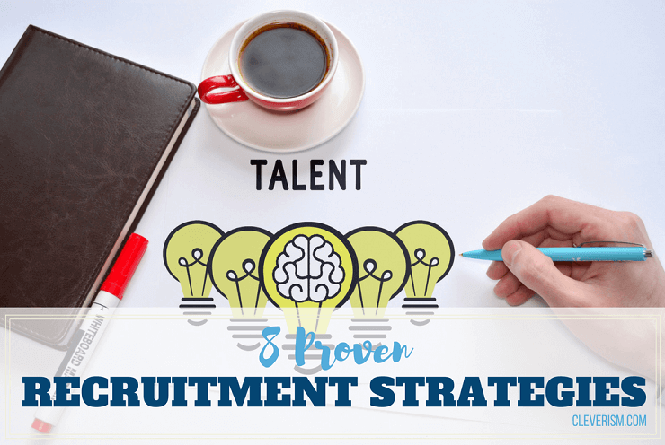 8 Proven Recruitment Strategies