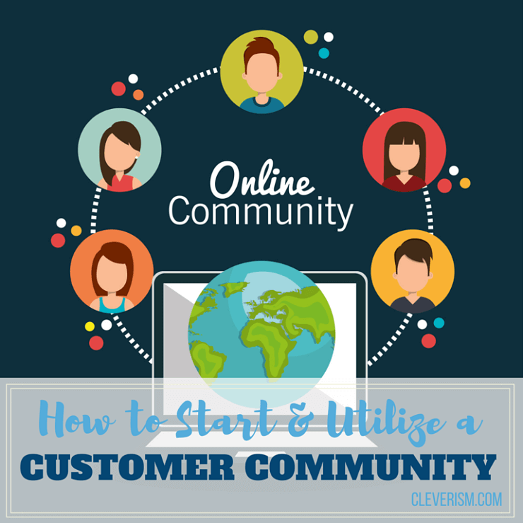 How to Start & Utilize a Customer Community