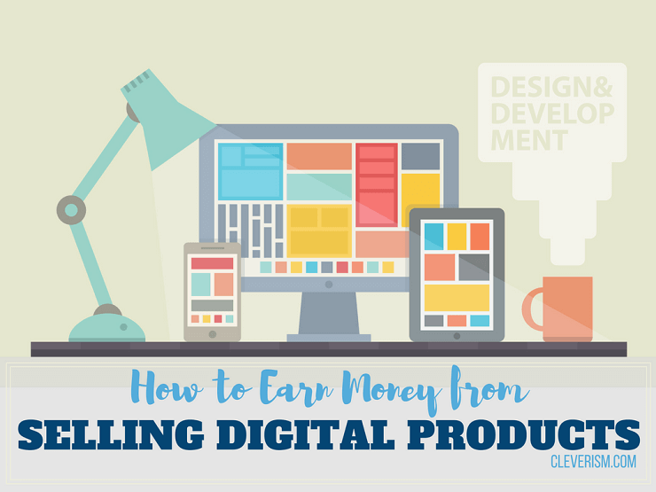 How to Earn Money from Selling Digital Products