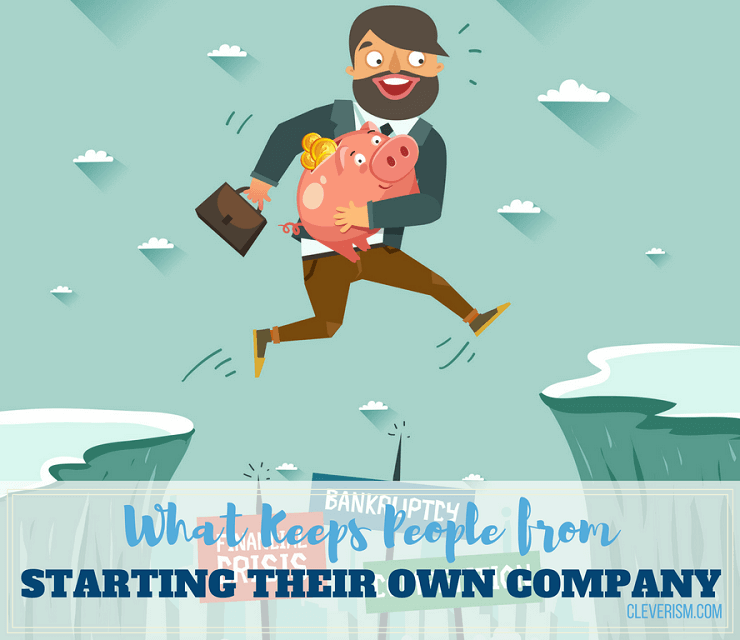 What Keeps People from Starting their Own Company