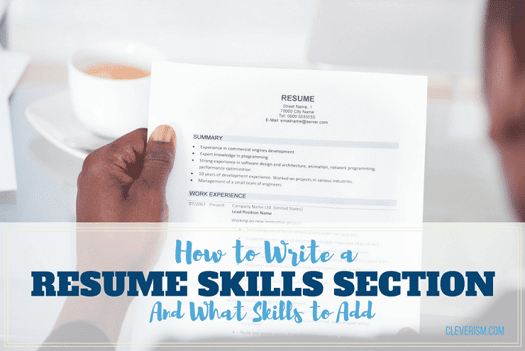 How To Write A Resume Skills Section And What Add