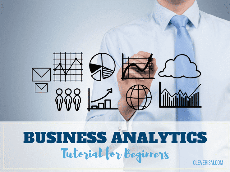 Business Analytics Tutorial for Beginners