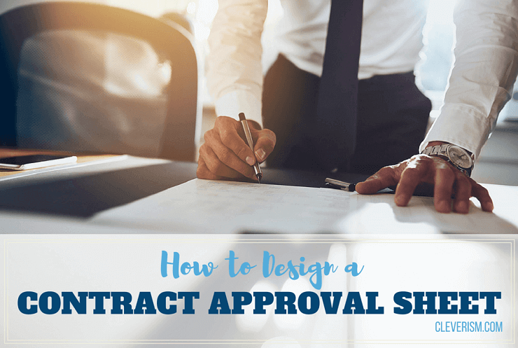 How to Design a Contract Approval Sheet