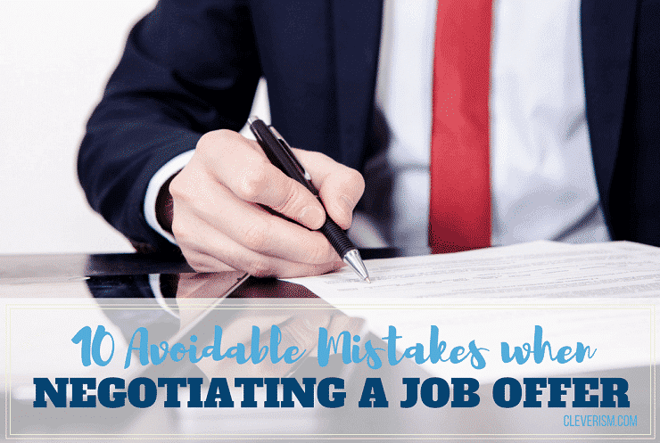 10 Avoidable Mistakes when Negotiating a Job Offer