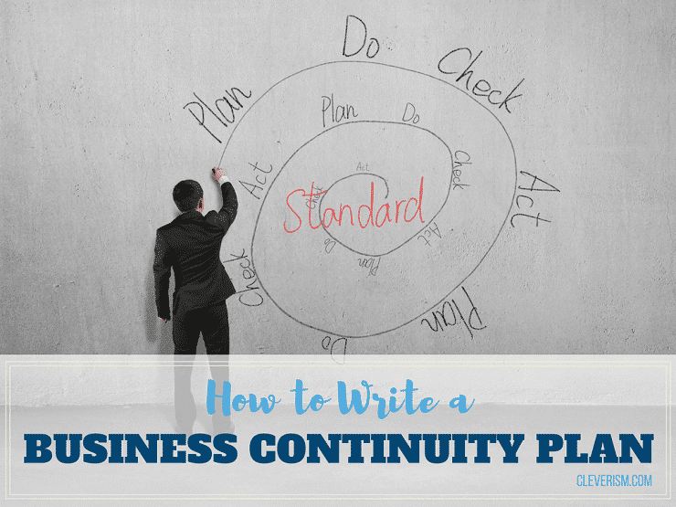 How to Write a Business Continuity Plan | Cleverism