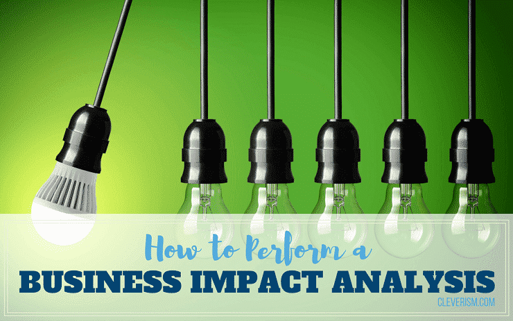 How to Perform a Business Impact Analysis