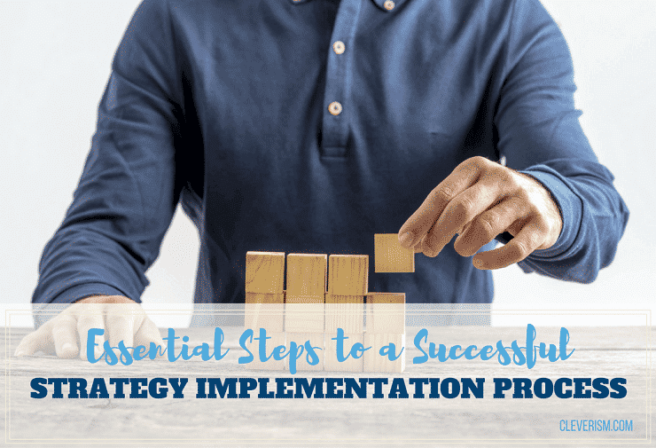 Essential Steps to a Successful Strategy Implementation