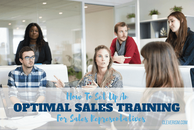 How To Set Up An Optimal Sales Training For Sales Representatives