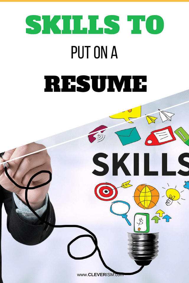 Skills to Put on A Resume – #Resume #Cleverism #SkillsOnResume