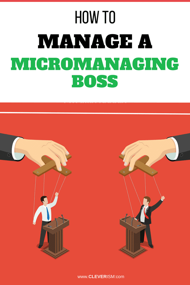 How to Manage a Micromanaging Boss
