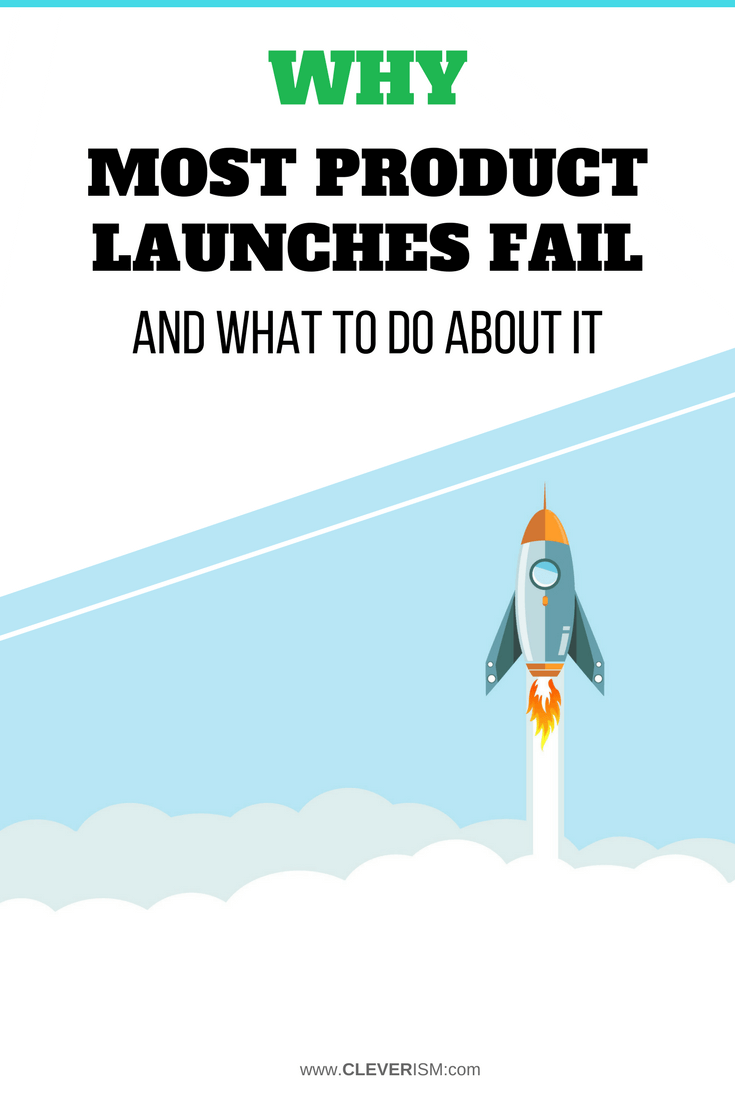 Why Most Product Launches Fail (And What To Do About It) - #ProductLaunch #WhyProductLaunchFails #Cleverism