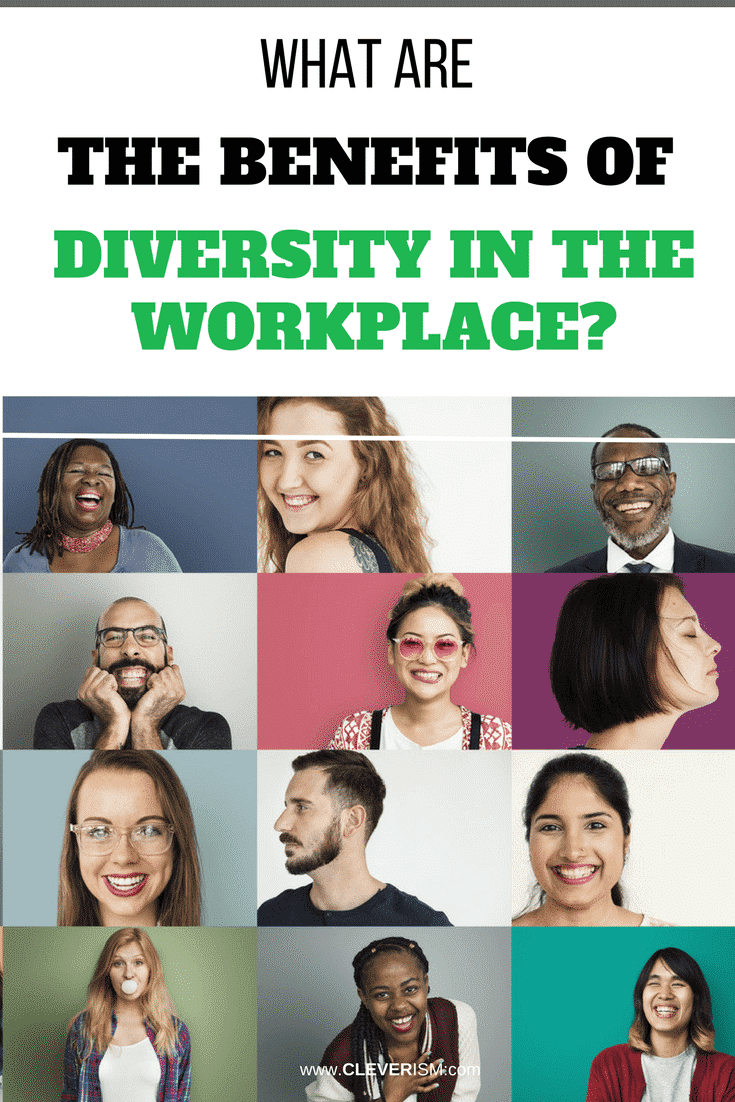 What Are the Benefits of Diversity in the Workplace? - #BenefitsOfDiversity #DiversityInTheWorkplace #Cleverism