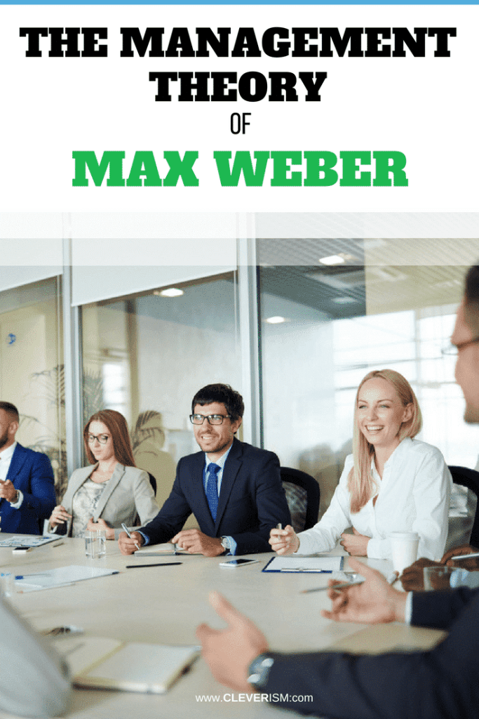 The Management Theory of Max Weber