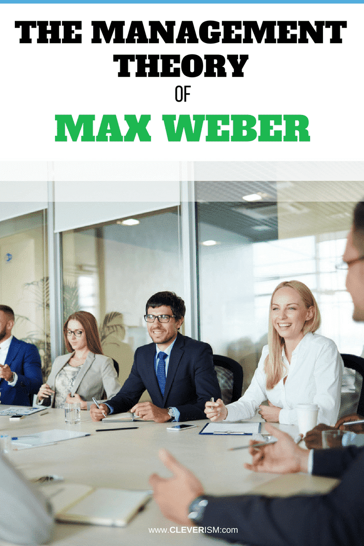 The Management Theory of Max Weber - #MaxWeber #ManagementTheory #Cleverism