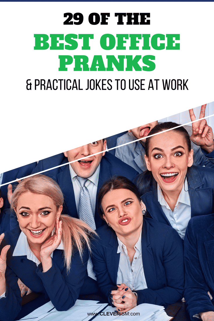 29 of the Best Office Pranks & Practical Jokes to Use at Work - #Pranks #PranksAtWork #FunnyJokes #Cleverism