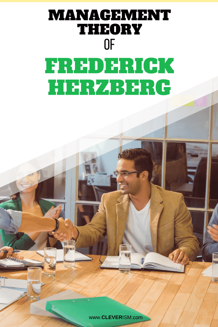 Management Theory of Frederick Herzberg - #Management #ManagementTheory #FrederickHerzberg #Cleverism