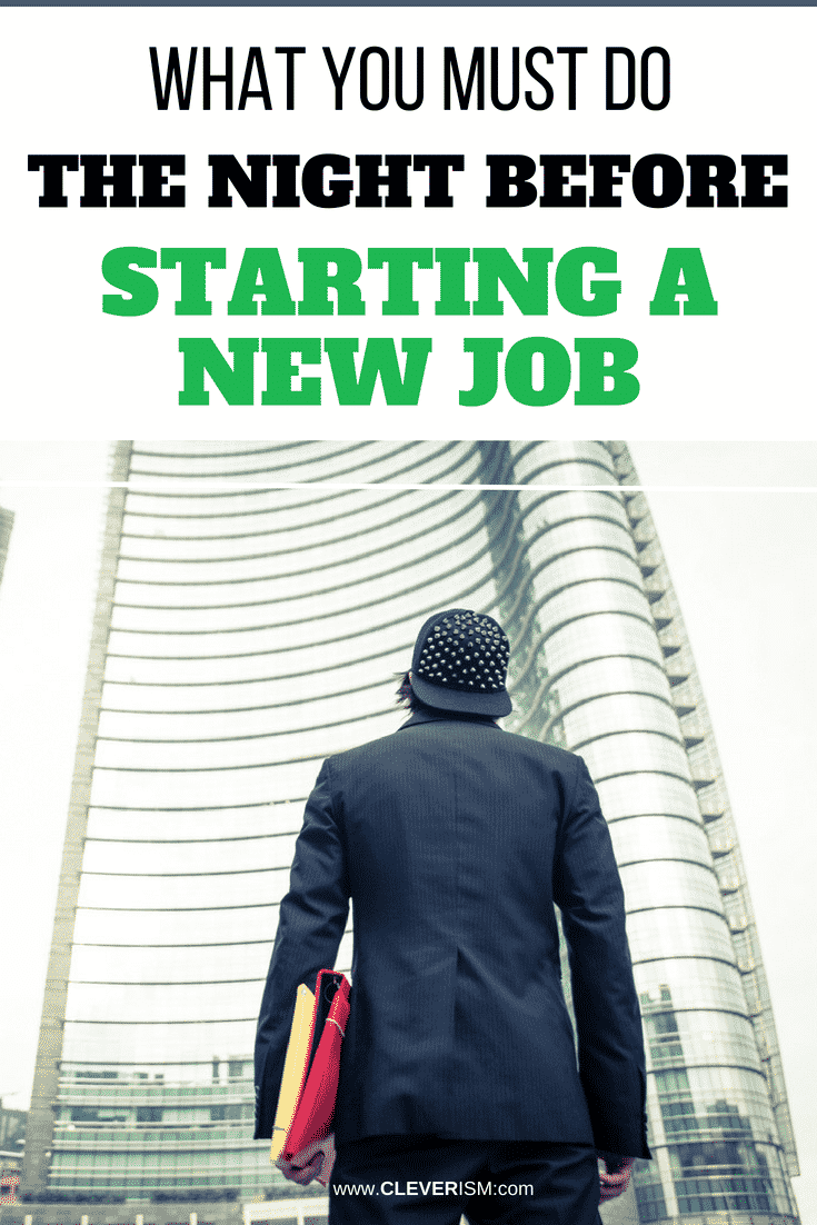 What You Must Do the Night Before Starting a New Job - #BeforeStartingANewJob #StartingNewJob #Job #Cleverism