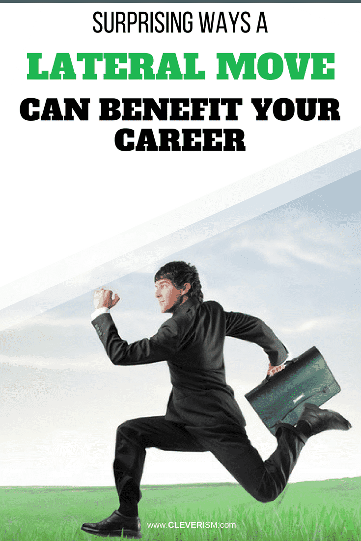 Surprising Ways a Lateral Move Can Benefit Your Career - #Career #LateralMove #BenefitsForYourCareer #Cleverism
