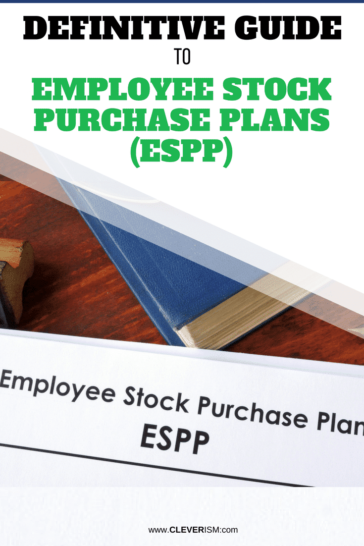 Definitive Guide to Employee Stock Purchase Plans (ESPP) - #EmployeeStocks #EmployeeStockPurchasePlan #ESPP #Stocks #Cleverism