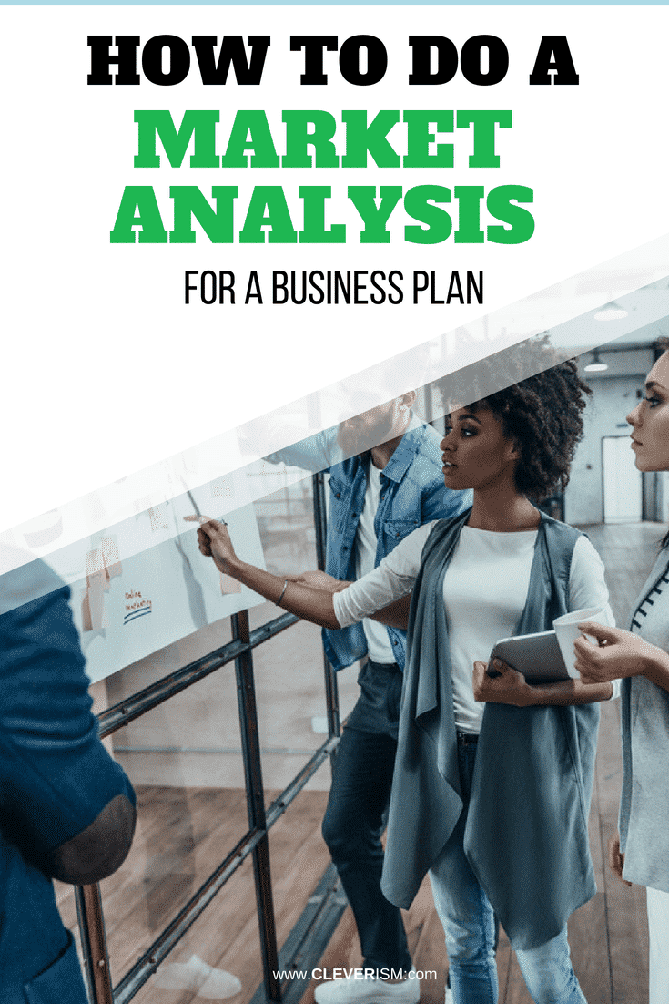 Hоw to Do a Mаrkеt Аnаlyѕiѕ fоr a Business Рlаn - #BusinessPlan #MarketAnalysis #Cleverism