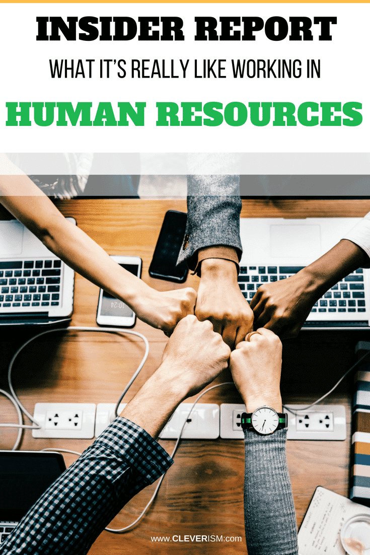 Insider Report: What It's Really Like Working in Human Resources - #InsiderReport #WorkingInHR #HumanResources #HumanCapital #Job #Cleverism