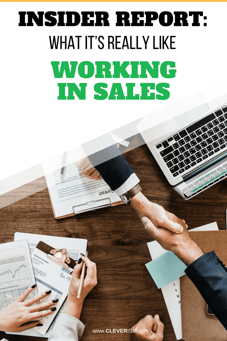 Insider Report: What It's Really Like Working in Sales - #Sales #InsiderReport #WorkingInSales #Cleverism #SalesJob