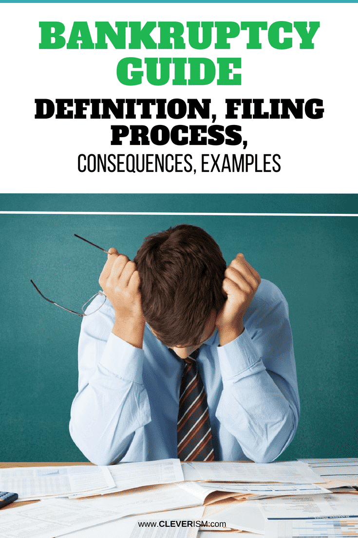 Bankruptcy Guide: Definition, Filing Рrосеѕѕ, Consequences, Examples - #Bankruptcy #BankruptcyGuide #FillingProcess #BankruptcyConsequences #Cleverism