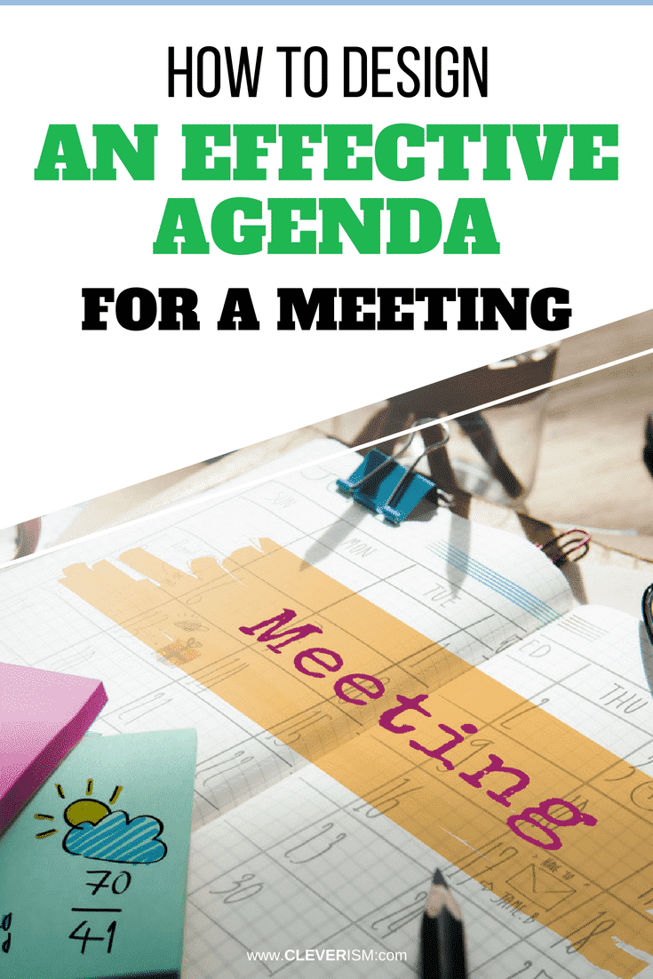 How to Design an Effective Agenda for a Meeting - #EffectiveAgenda #Meeting #DesigningAgenda