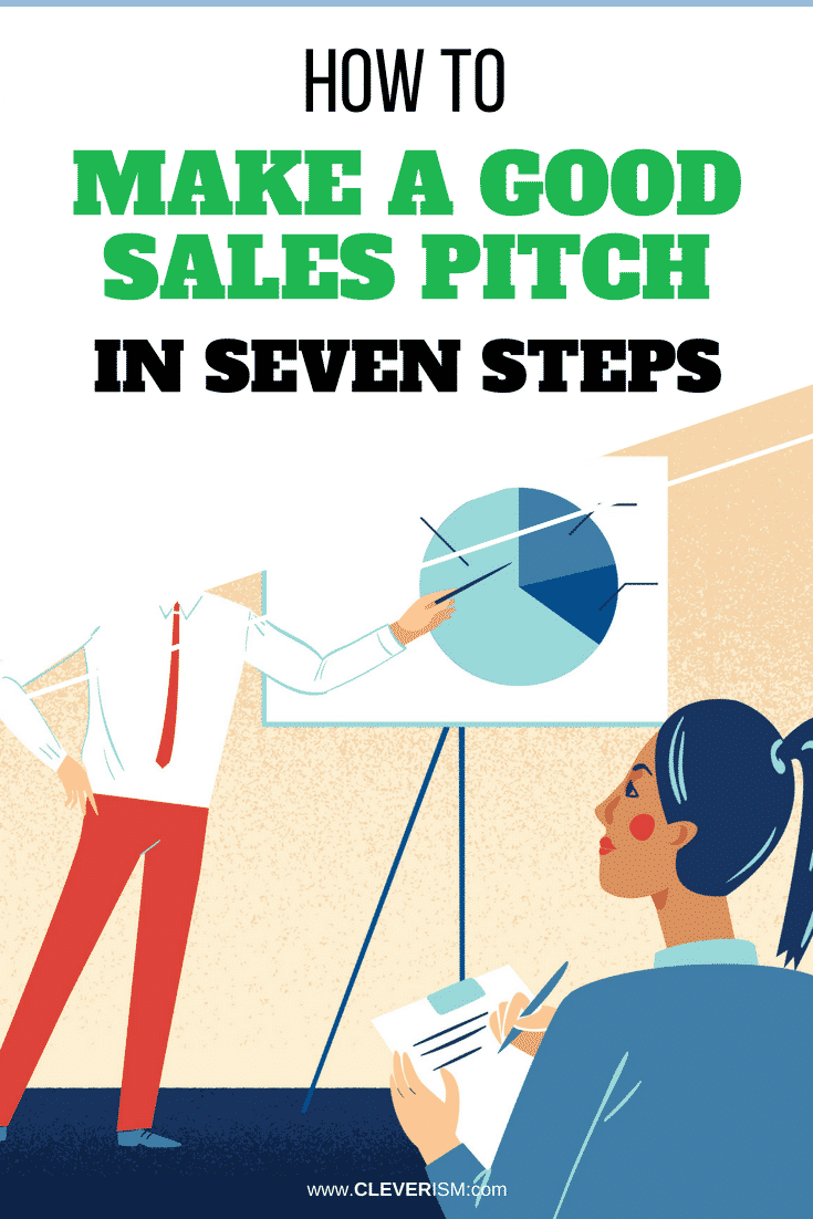 How to Make a Good Sales Pitch in Seven Steps - #SalesPitch #Pitch #SalesPitchIn7Steps