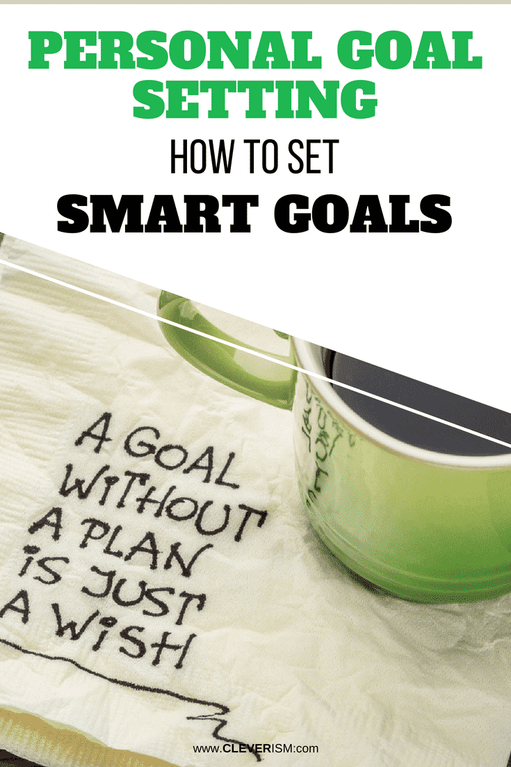 Personal Goal Setting - How to Set SMART Goals - #SMART #Goals #GoalSetting #PersonalGoals #SMARTGoals