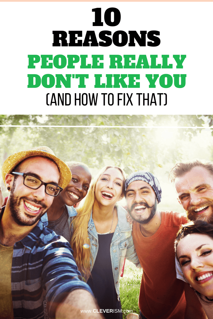 10 Reasons People Really Don't Like You (and How to Fix That) - #ReasonsPeopleDontLikeYou #WhyPeopleDontLikeYou #HowToFixThatPeopleDontLikeYou