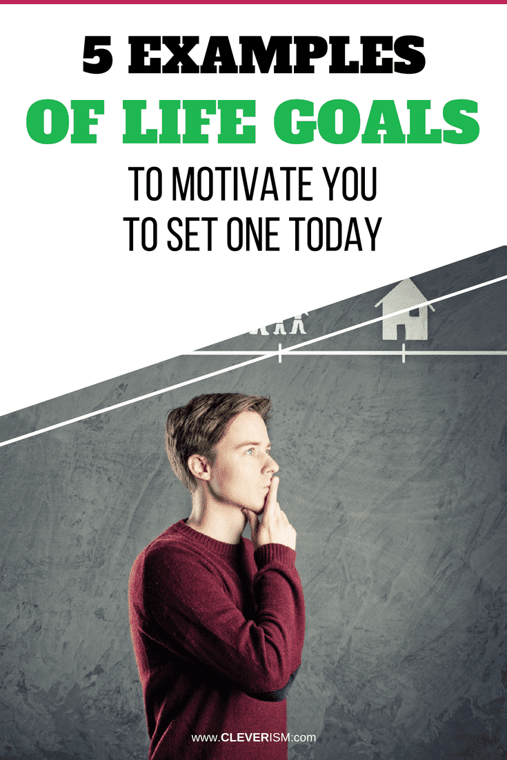 5 Examples Of Life Goals To Motivate You To Set One Today - #Goals #Motivation #LifeGoals #LifeGoalsExamples