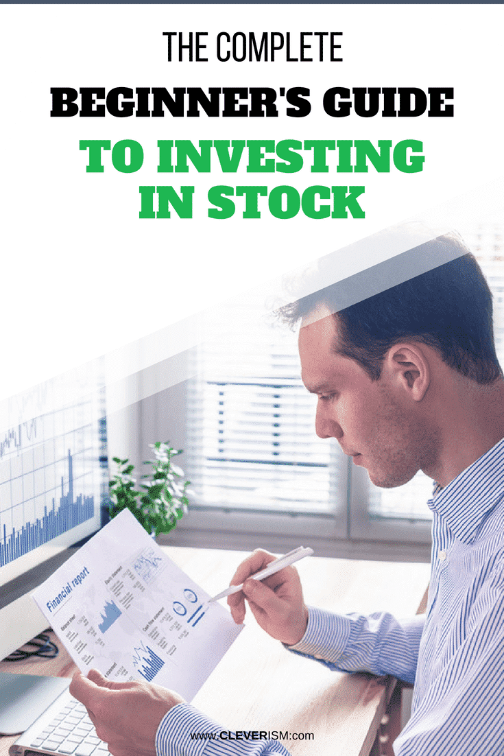 The Complete Beginner's Guide to Investing in Stock - #InvestingInStock #StockInvestment #GuideToInvestingInStocks #Stocks #Investment
