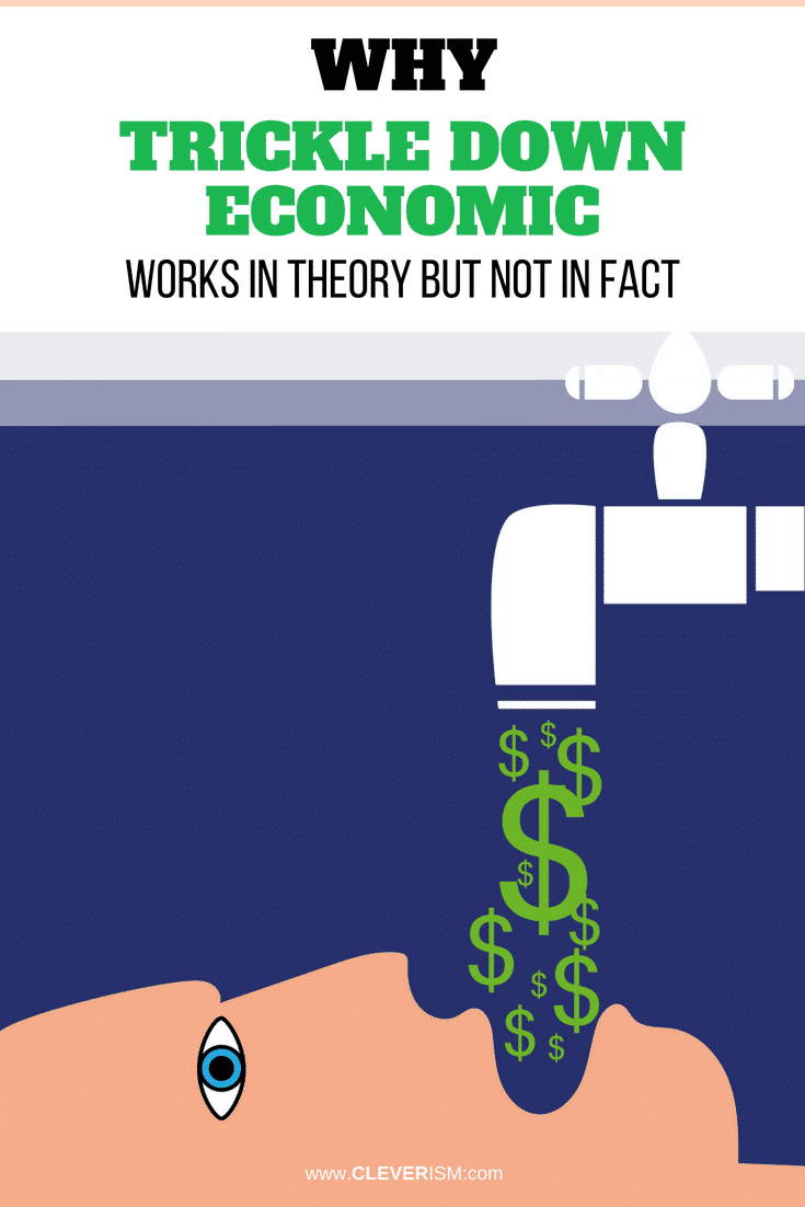 Why Trickle Down Economic Works in Theory But Not in Fact - #TrickleDownEconomic #Economic #TrickleDown #TrickleDownEconomicTheory