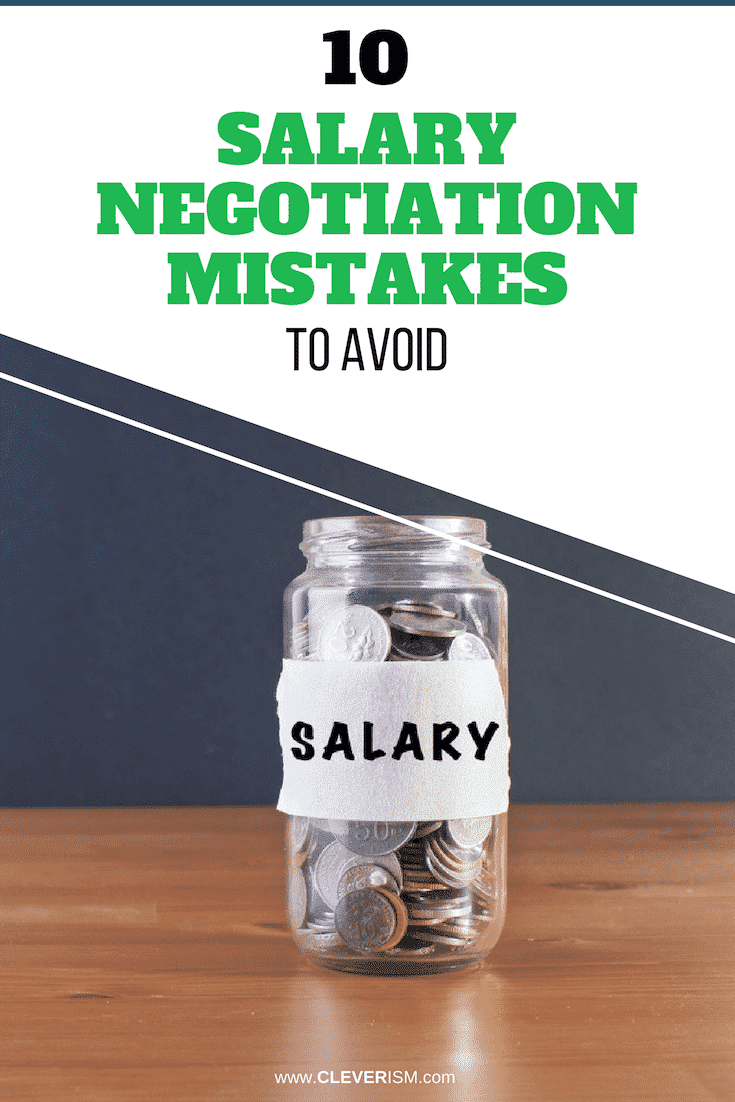 10 Salary Negotiation Mistakes to Avoid - #SalaryNegotiationMistakes #NegotiationMistakes #Salary #MistakesToAvoid #Job #Cleverism