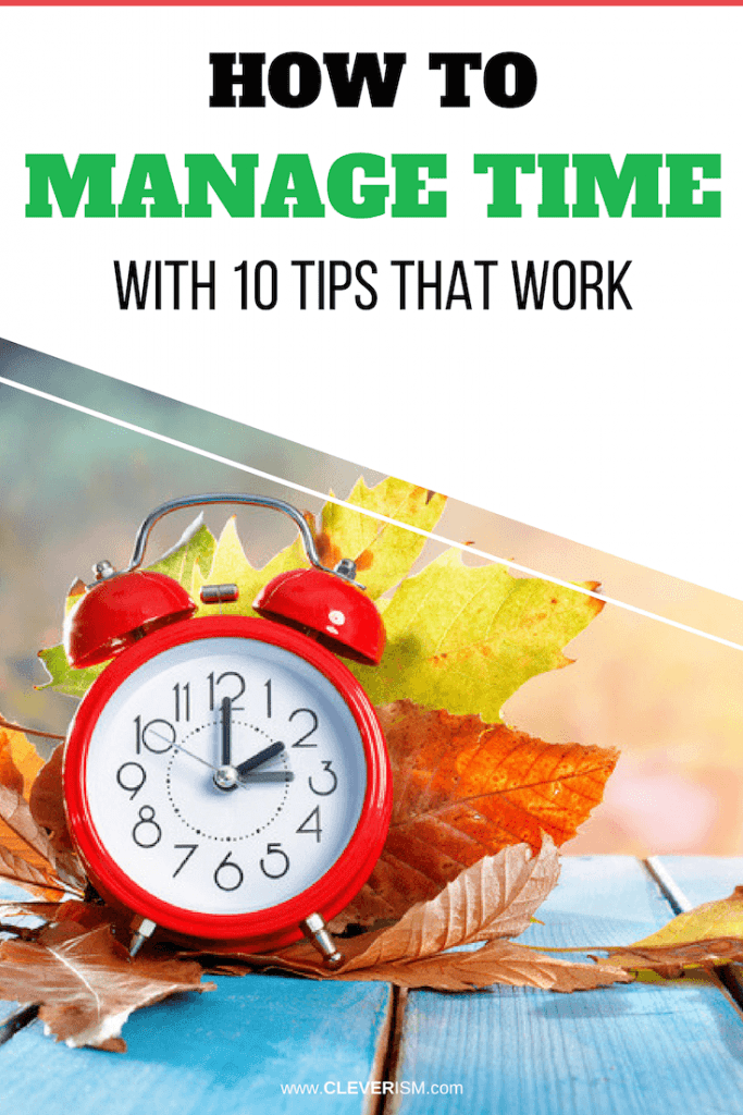 How to Manage Time With 10 Tips That Work