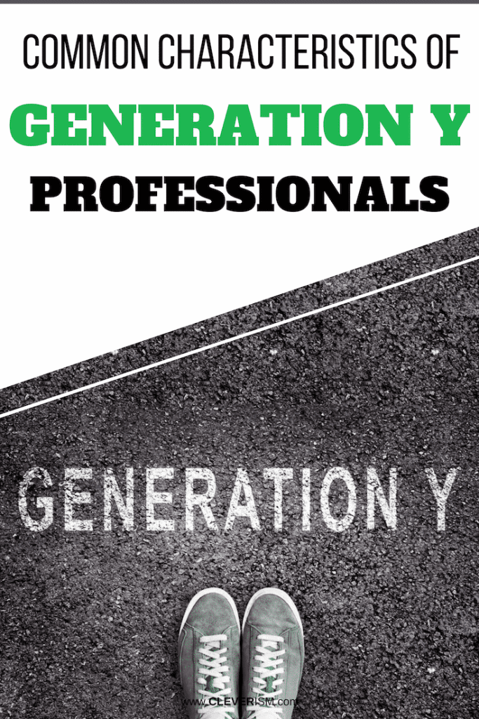 Common Characteristics of Generation Y Professionals