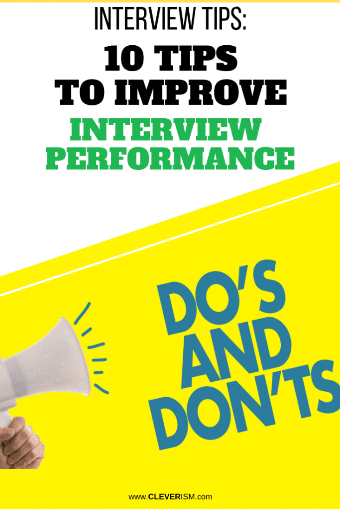 Interview Tips: 10 Tips to Improve Interview Performance