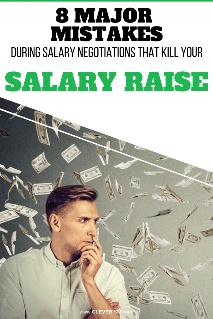 8 Major Mistakes During Salary Negotiations That Kill Your Salary Raise