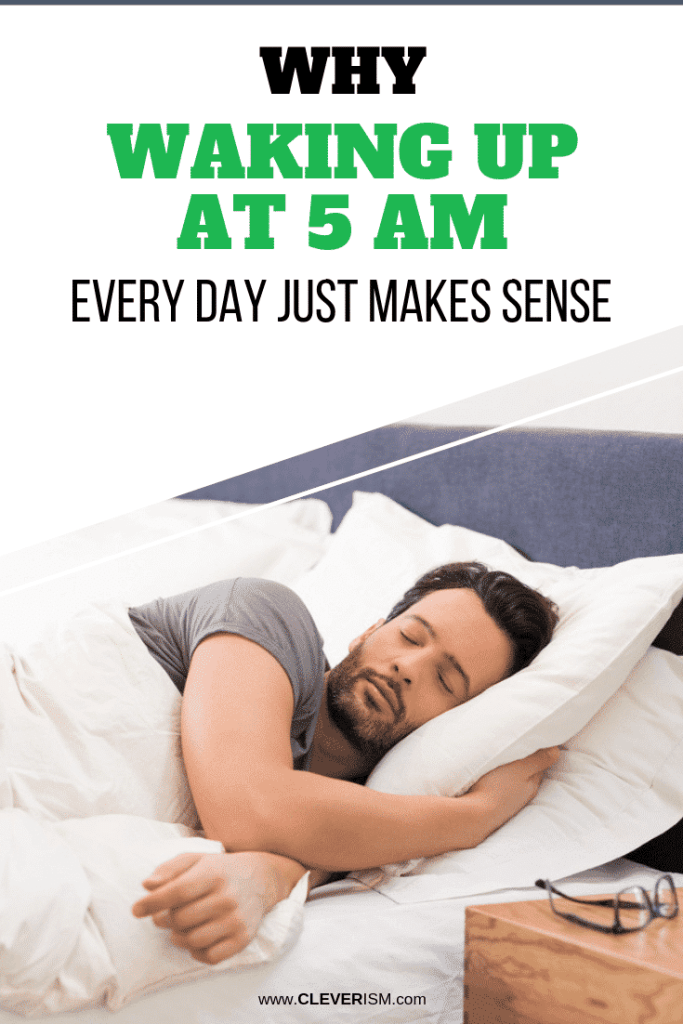 Why Waking Up at 5 AM Every Day Just Makes Sense