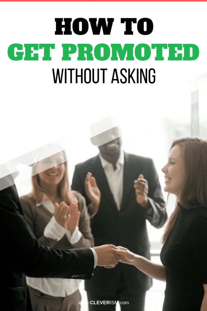 How to Get Promoted Without Asking