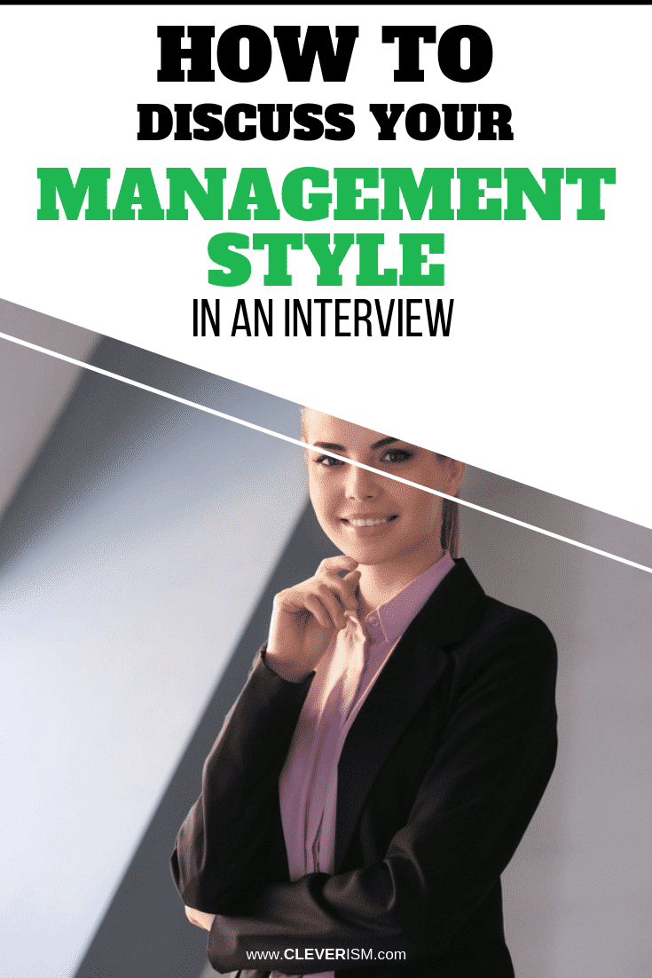 How to Discuss Your Management Style in an Interview - #ManagementStyle #Management #Cleverism