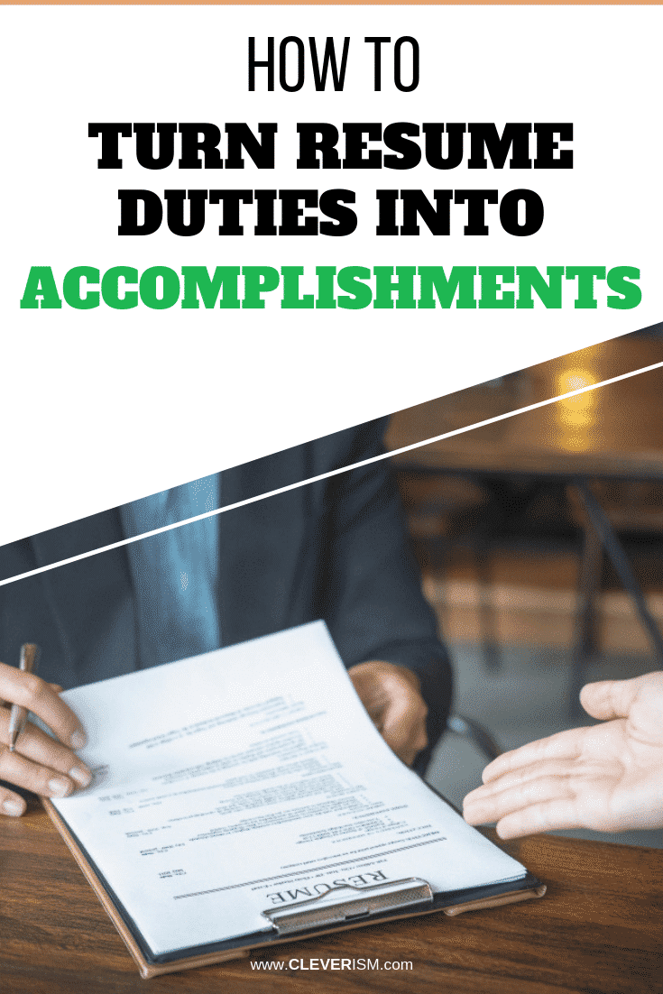 How to Turn Resume Duties into Accomplishments - #Resume #TurningResumeDutiesIntoAccomplishments #ResumeAccomplishments #JobSearch #Cleverism