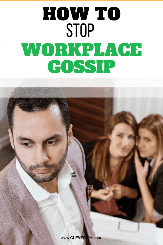 How to Stop Workplace Gossip