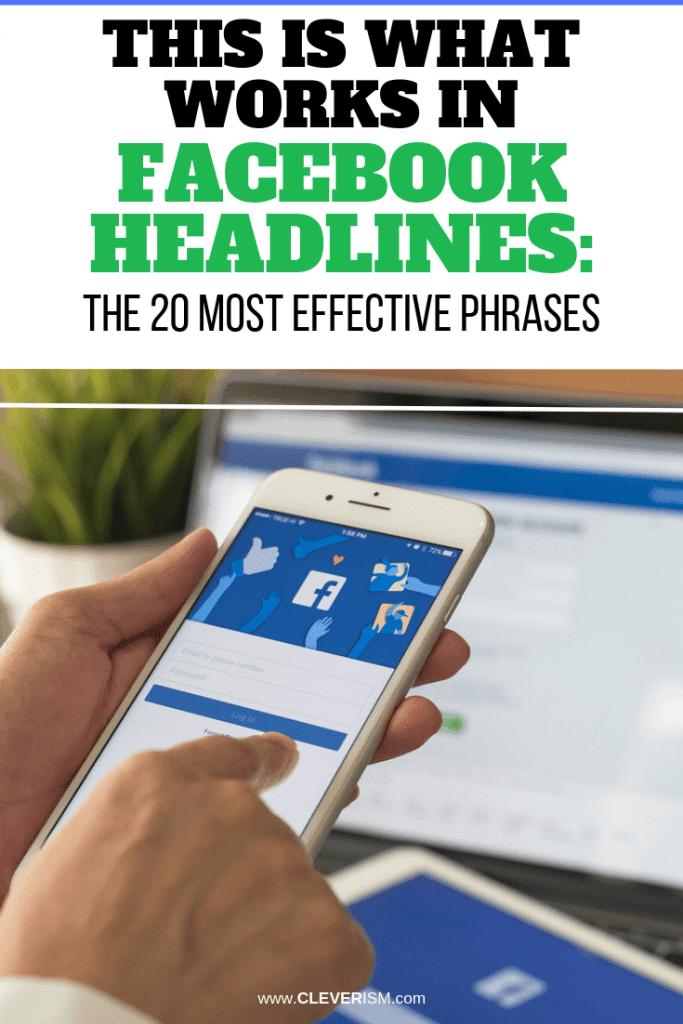 This Is What Works in Facebook Headlines: The 20 Most Effective Phrases