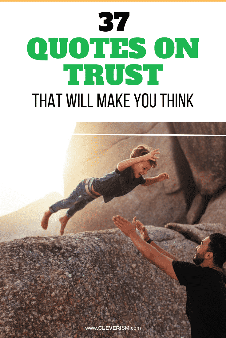 37 Quotes on Trust That Will Make You Think - #Quotes #QuotesOnTrust #Trust #Cleverism