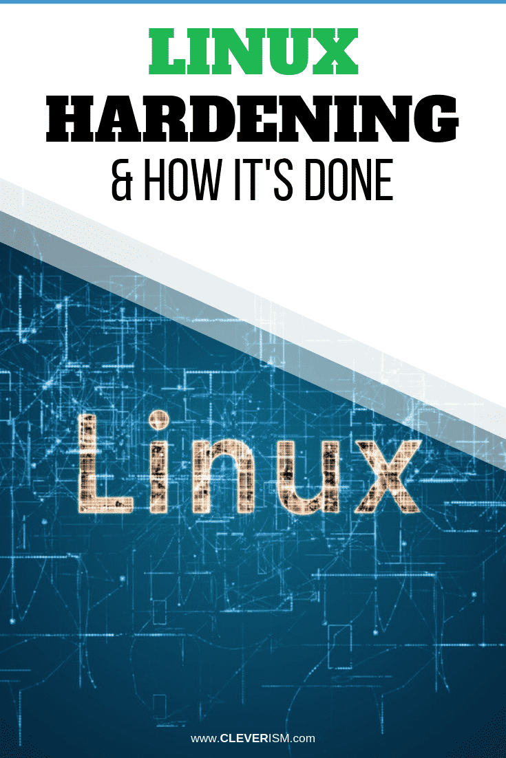 Linux Hardening & How It's Done -  #Linux #LinuxHardening #Cleverism