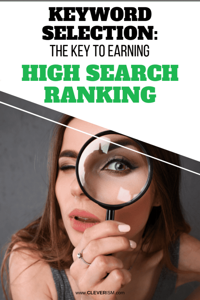 Keyword Selection: The Key to Earning High Search Ranking