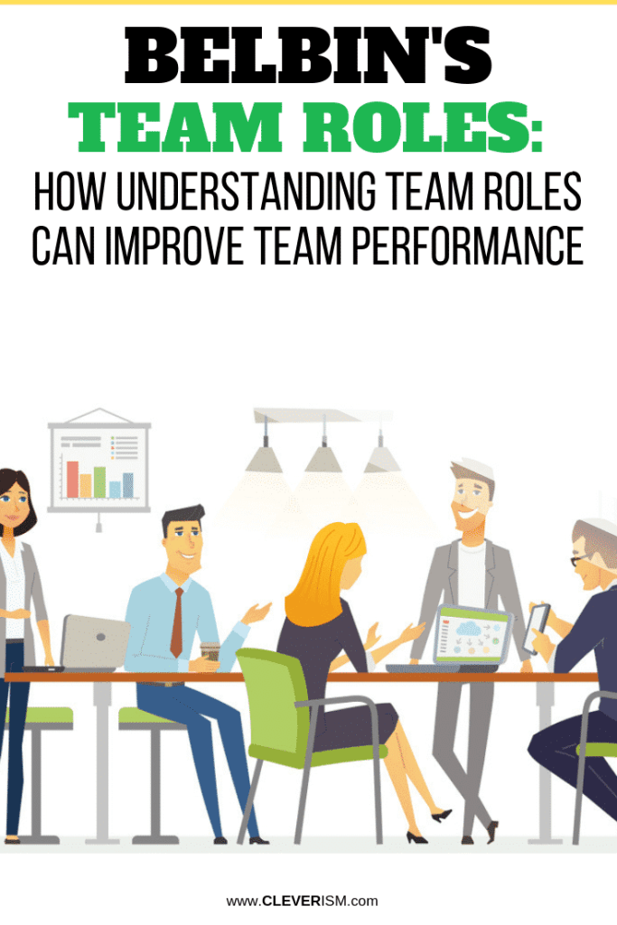 Belbin's Team Roles: How Understanding Team Roles Can Improve Team Performance